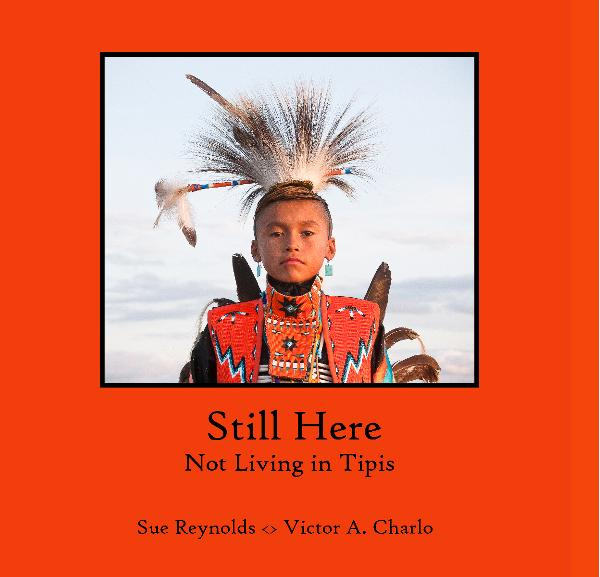 """Still Here: Not Living in Tipis"" Book Cover"