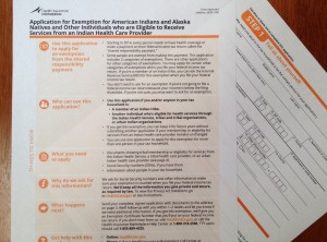The form Alaska Natives and American Indians need to fill out to get an exemption from the individual mandate.