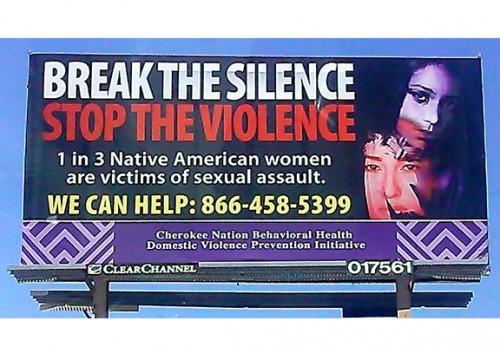 The Cherokee Nation has begun an advertising campaign to encourage native women to seek help.Credit: Photo by Suzette Brewer