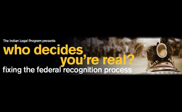 who_decides_youre_real_fixing_the_federal_recognition_process-1